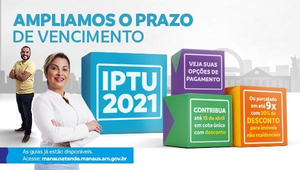 IPTU 2021: benefícios especiais para você quitar sua parcela